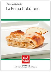 La Prima Colazione - Ricettario n. 4 della cucina biologica di Baule Volante