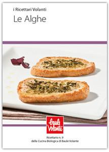 Le Alghe - Ricettario n.9 della cucina biologica di Baule Volante