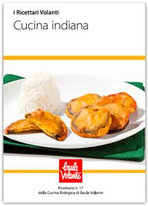 Cucina indiana - Ricettario n. 17 della cucina biologica di Baule Volante