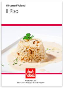 Il riso - Ricettario n. 11 della cucina biologica di Baule Volante
